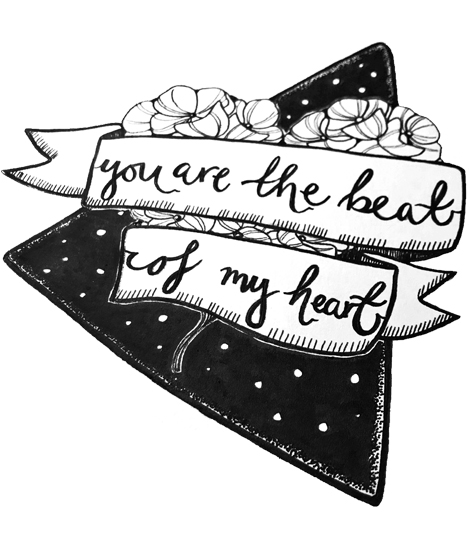 You are the beat of my heart -